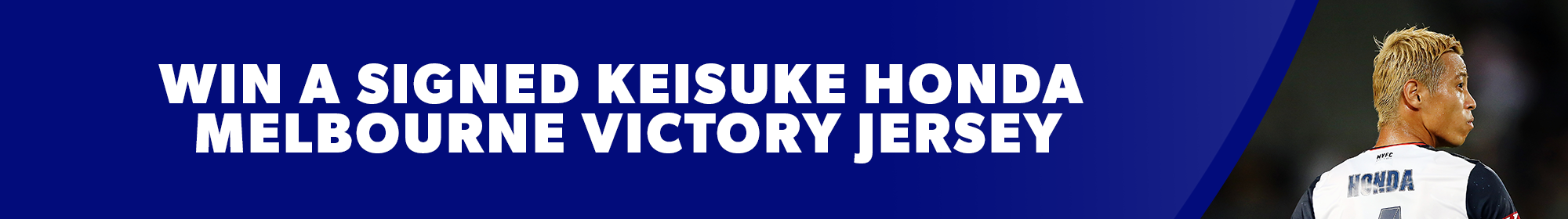 Win a signed Keisuke Honda Melbourne Victory Jersey