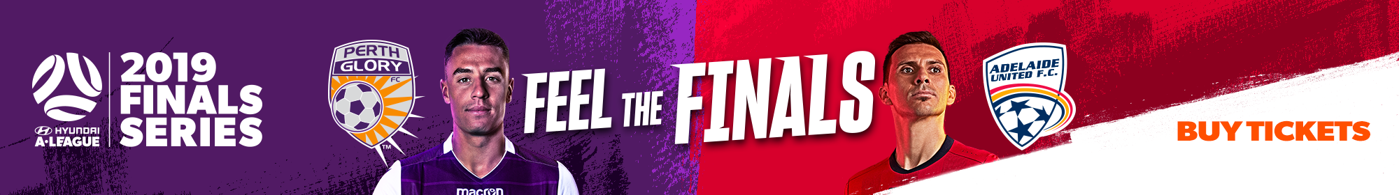 Feel The Finals - Perth Glory v Adelaide Semi Final Thin Banner