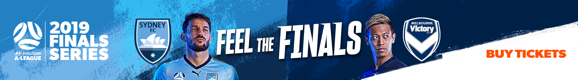 Feel The Finals - Sydney FC v Melbourne Victory Semi Final Thin Banner