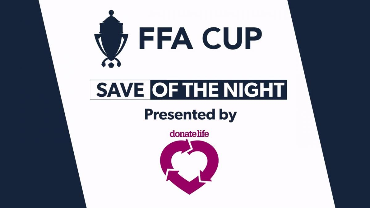 Donate Life Save of the Night from Matchday One of the FFA Cup 2018 Round of 16