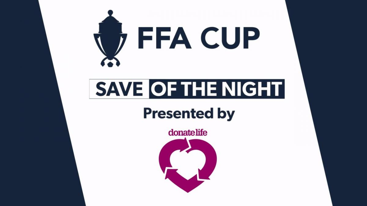 Donate Life Save of the Night from Matchday Three of the FFA Cup 2018 Round of 32