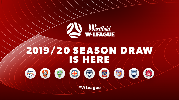 W-League Season 2019/20 Draw is here
