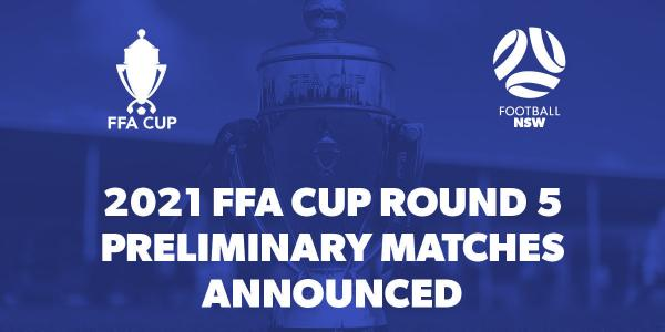 FFA Cup Round 5 Preliminary Matches in NSW announced