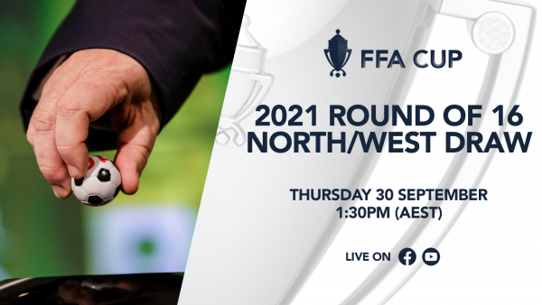 How to watch the FFA Cup Round of 16 North/West Draw